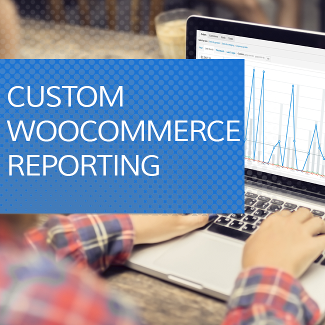 Custom Woocommerce Reporting