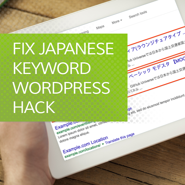Fix Japanese keyword WordPress hack