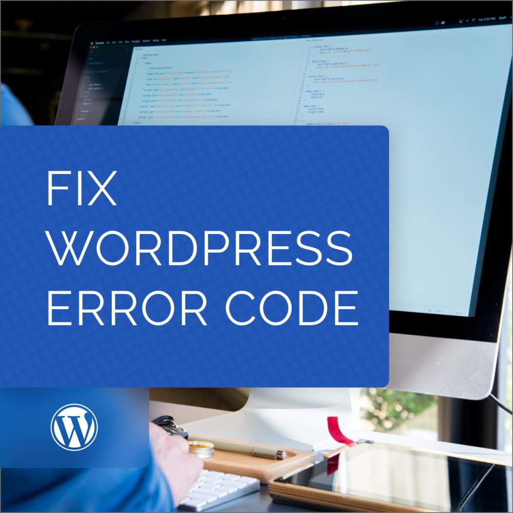 Fix WordPress Error Code