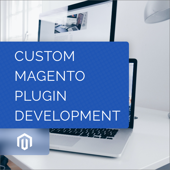 Custom Magento Plugin Development