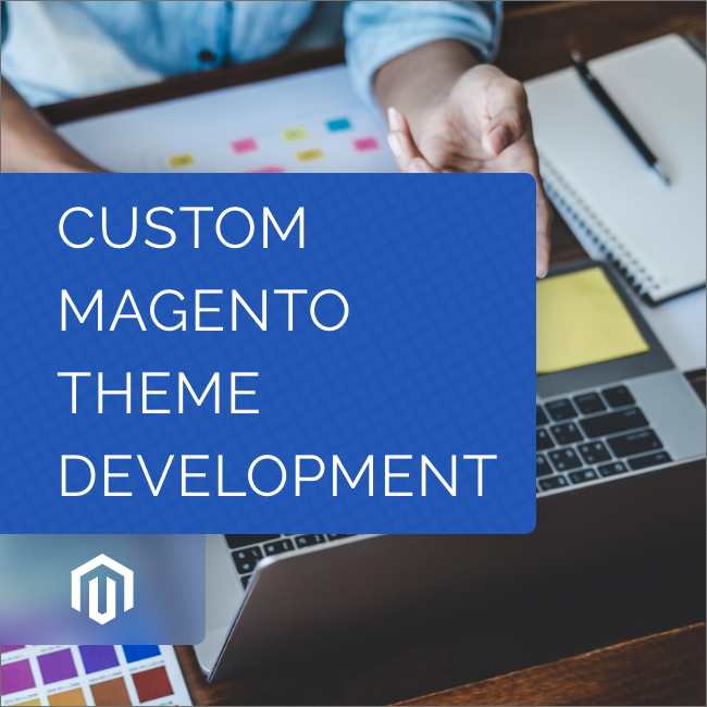 Custom Magento Theme Development
