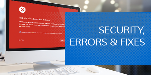 Security, Errors and Fixes