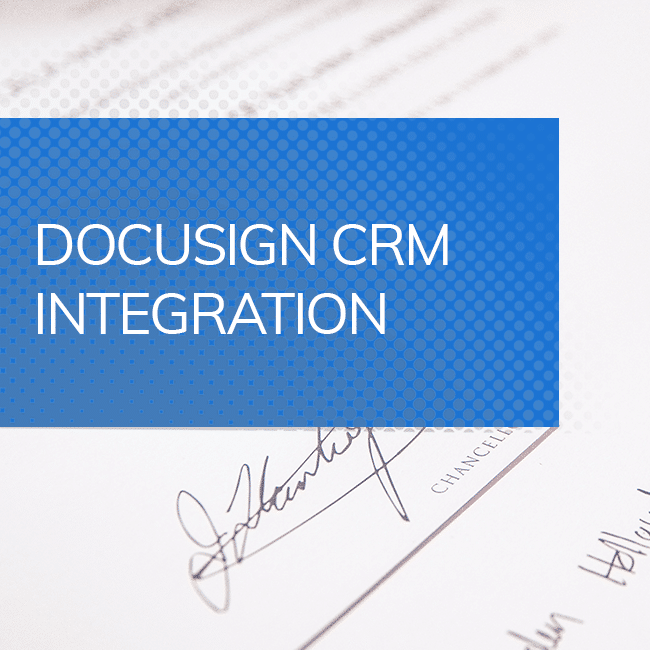 Docusign CRM Integration